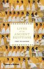 Lives of the Ancient Egyptians Cover Image
