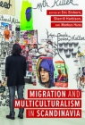 Migration and Multiculturalism in Scandinavia Cover Image