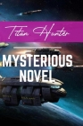 Titan Hunter: Mysterious Novel: Action Books To Read Cover Image