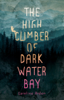 The High Climber of Dark Water Bay Cover Image