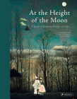 At the Height of the Moon: A Book of Bedtime Poetry and Art Cover Image