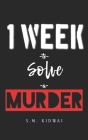 One week to solve a murder Cover Image