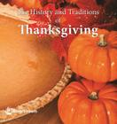 The History and Traditions of Thanksgiving Cover Image