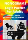 Nonograms Logic Puzzles For Adults: Griddlers Hanjie Picture Cross Puzzle Book Cover Image