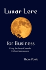 Lunar Lore for Business: Workbook for Business Cover Image
