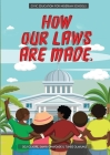 How Our Laws Are Made.: Teaching kids about civic literacy Cover Image