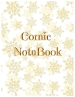 Comic Notebook: Draw Your Own Comics Express Your Kids Teens Talent And Creativity With This Lots of Pages Comic Sketch Notebook (Volume #46) Cover Image