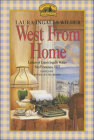 West from Home: Letters of Laura Ingalls Wilder, San Francisco, 1915 (Little House) Cover Image
