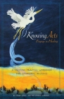 Knowing Acts: Engage in Healing Cover Image