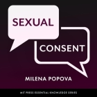 Sexual Consent (MIT Press Essential Knowledge) Cover Image