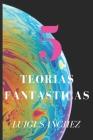 5 Teorias Fantasticas Cover Image