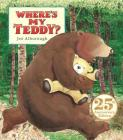 Where's My Teddy?: 25th Anniversary Edition Cover Image