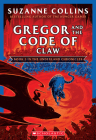 Gregor and the Code of Claw (The Underland Chronicles #5: New Edition) Cover Image