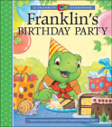 Franklin's Birthday Party (A Franklin TV Storybook) Cover Image