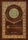 Second Treatise of Government (Royal Collector's Edition) (Case Laminate Hardcover with Jacket) Cover Image