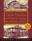 Gustav Stickley's Craftsman Homes and Bungalows Cover Image