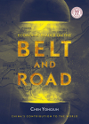 Economic Reader on the Belt and Road: China's Contribution to the World Cover Image