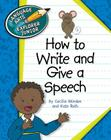 How to Write and Give a Speech (Language Arts Explorer Junior) Cover Image