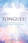 Tongues! a Separate Gift from the Holy Ghost Cover Image