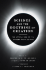 Science and the Doctrine of Creation: The Approaches of Ten Modern Theologians Cover Image