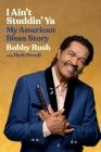 I Ain't Studdin' Ya: My American Blues Story Cover Image