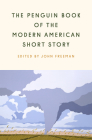 The Penguin Book of the Modern American Short Story Cover Image