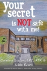 Your Secret Is Not Safe With Me Cover Image