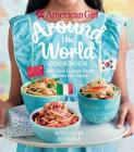 American Girl: Around the World Cookbook: Delicious Dishes from Across the Globe Cover Image