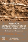 Reservoir Characterization of Tight Gas Sandstones: Exploration and Development Cover Image