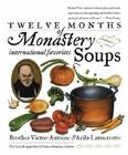 Twelve Months of Monastery Soups: A Cookbook Cover Image
