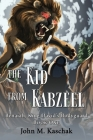 The Kid from Kabzeel: Book One Cover Image