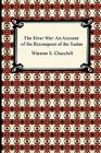 The River War: An Account of the Reconquest of the Sudan Cover Image