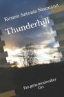Thunderhill: Ein geheimnisvoller Ort Cover Image
