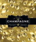 The Treasures of Champagne: A Journey of Discovery Into the Wine of Celebration Par Excellence Cover Image