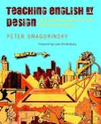 Teaching English by Design: How to Create and Carry Out Instructional Units Cover Image