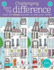 Challenging Spot the Difference: Over 60 Timed Puzzles to Test Your Skills (Challenging...Books) Cover Image