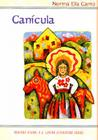 Canicula: Imagenes de Una Ninez Fronteriza Cover Image