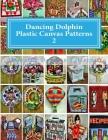 Dancing Dolphin Plastic Canvas Patterns 2: DancingDolphinPatterns.com Cover Image