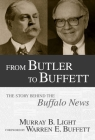 From Butler to Buffett: The Story Behind the Buffalo News Cover Image