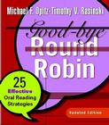 Good-Bye Round Robin: 25 Effective Oral Reading Strategies Cover Image