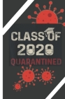 Class Of 2020 Quarantined Graduation: Self isolating, Social Distancing, Toilet Paper Shortage, Face Masks, Staying Home, Wash Hands Cover Image