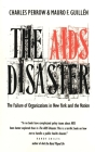 The AIDS Disaster: The Failure of Organizations in New York and the Nation (Yale Fastback Series) Cover Image