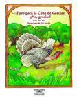 Pavo Para La Cena? No Gracias (Turkey for Thanksgiving Dinner? No, Thanks!) Cover Image