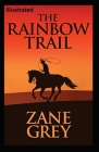 The Rainbow Trail Illustrated Cover Image