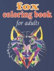 fox coloring book for adults: Stress Relieving fox Designs for Adults Relaxation Cover Image