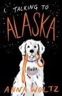 Talking to Alaska Cover Image