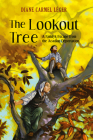 The Lookout Tree: A Family's Escape from the Acadian Deportation Cover Image