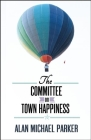 The Committee on Town Happiness Cover Image