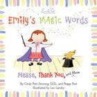 Emily's Magic Words: Please, Thank You, and More Cover Image