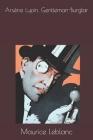 Arsène Lupin, Gentleman-Burglar Cover Image